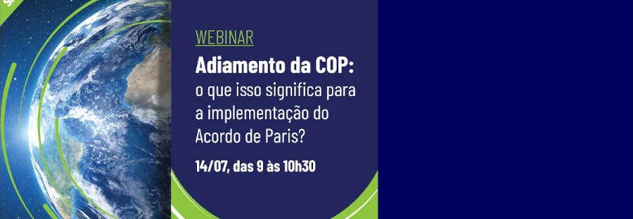 Adiamento da COP: o que isso significa para a implementação do Acordo de Paris?